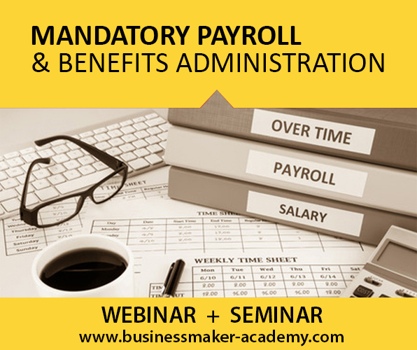 Mandatory Payroll & Benefits Administration Course by Businessmaker Academy