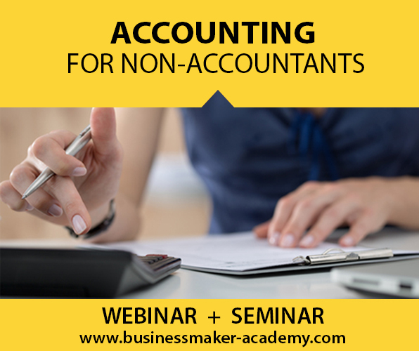 Accounting Course for Non-Accountants by Business Maker Academy, Inc.