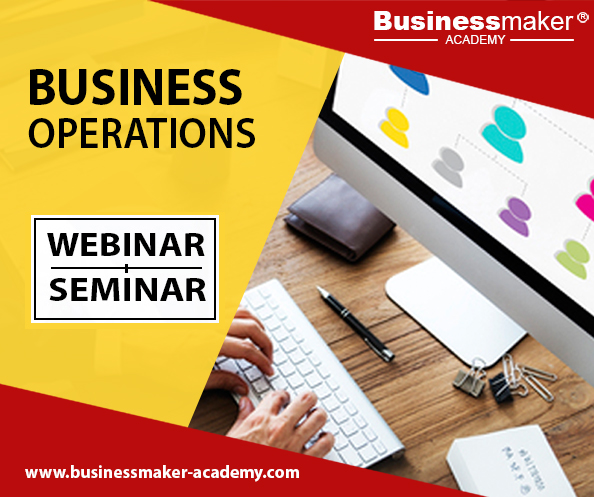 Business Operations Management Training by Business Maker Academy, Inc.