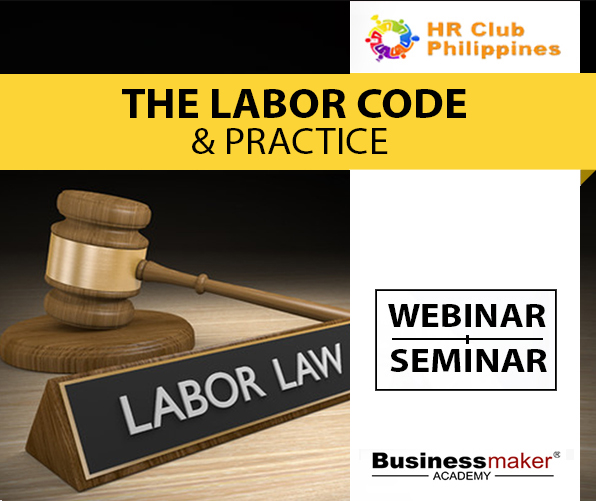 Labor Code Law Training by Business Maker Academy, Inc.