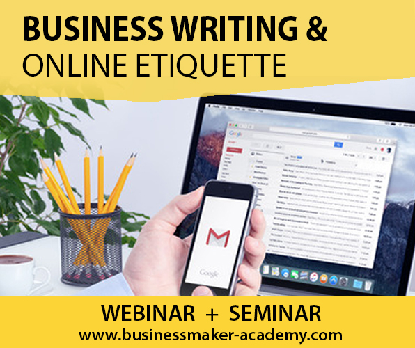 Business Writing & Online Etiquette Training by Business Maker Academy, Inc.