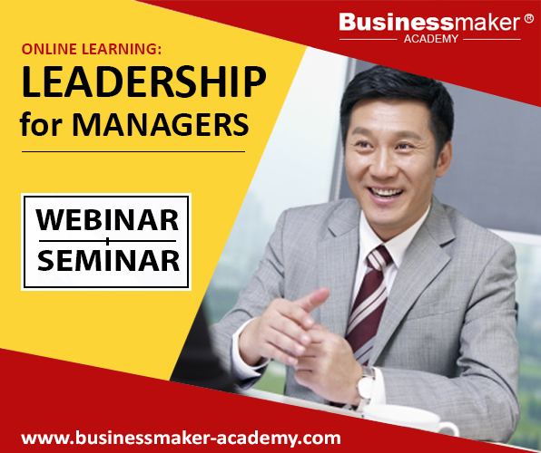 Leadership Training for Managers by Business Maker Academy, Inc.