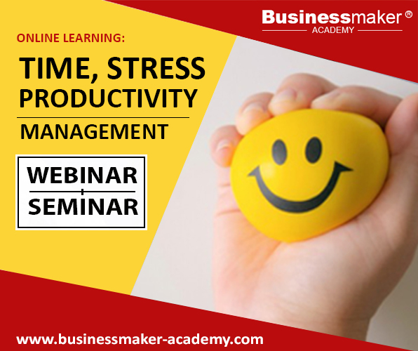 Time, Productivity & Stress Management Training by Business Maker Academy, Inc.