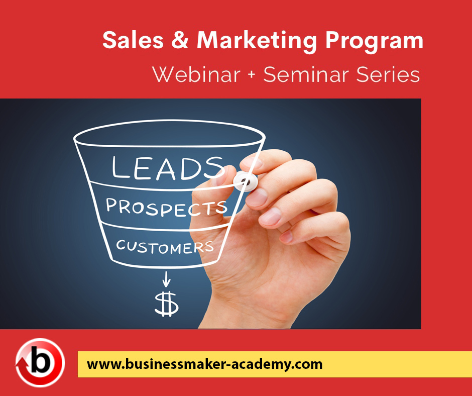 Sales & Marketing Training Program Bundle by Business Maker Academy, Inc.