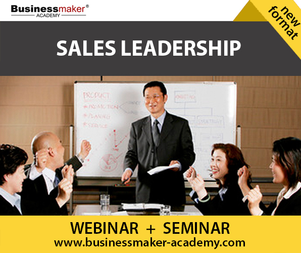Sales Management & Leadership by Business Maker Academy, Inc.